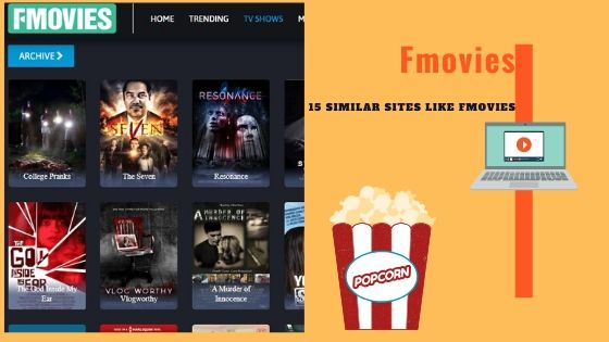 15 best similar sites like Fmovies