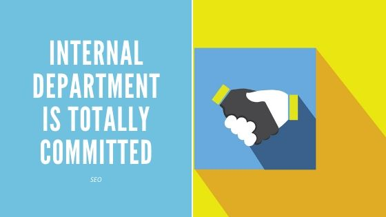 internal department is totally committed